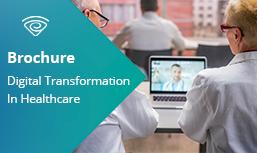 Brochure: Digital Transformation In Healthcare