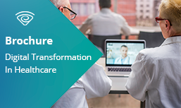 Brochure: Digital Transformation In Healthcare